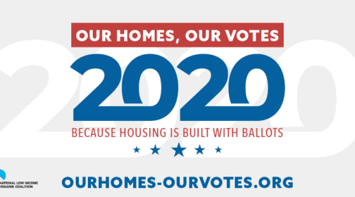 Our homes, our votes 2020 because housing is built with ballots graphic